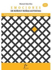 EMOCIONES EN NIÑOS Y NIÑAS AUTISTAS.