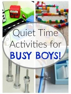 These quiet time activities and quiet bins are perfect for BUSY BOYS!