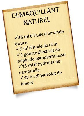 Démaquillant naturel aux huiles essentielles                                                                                                                                                                                 Plus