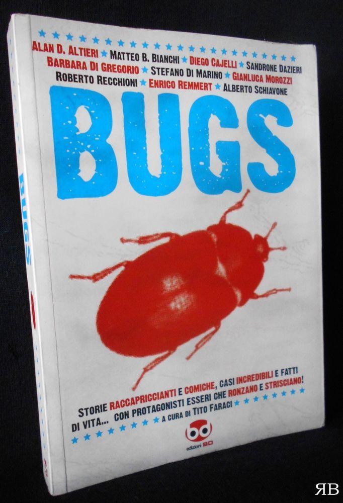 Faraci - BUGS storie raccapriccianti e comiche - insetti BD 2008 - 9788861232136