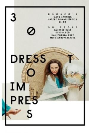 Dress To Impress poster by Woifi Ortner