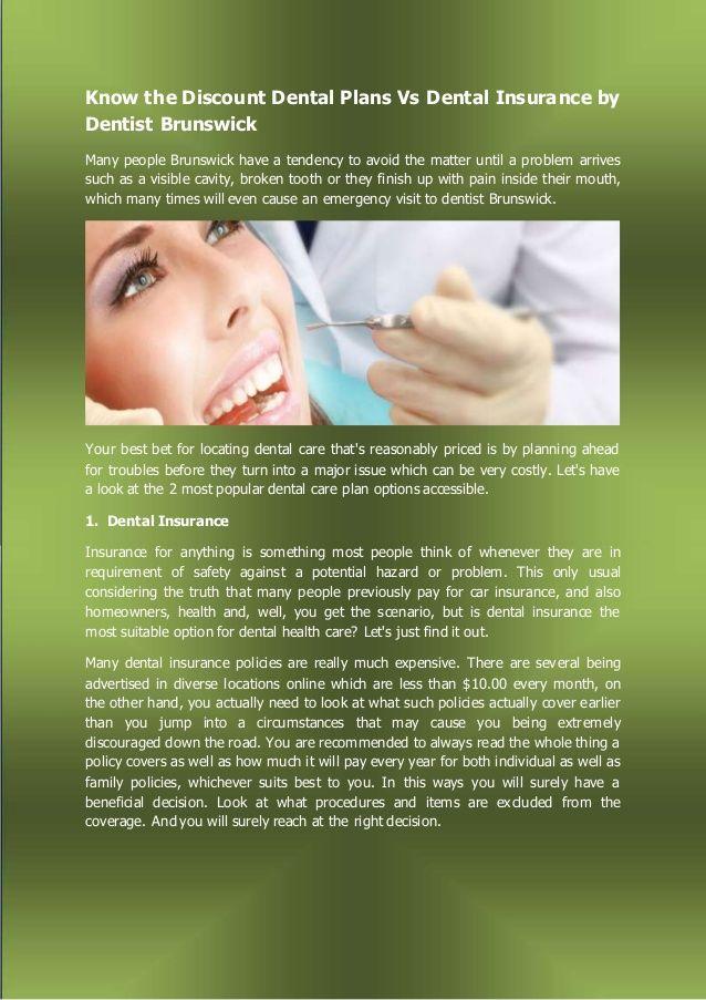 Know the Discount Dental Plans Vs Dental Insurance by Dentist Brunswick