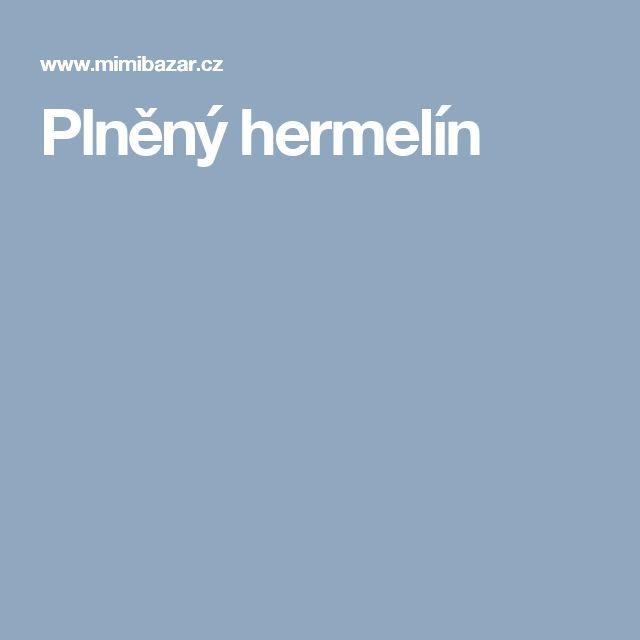 Plněný hermelín