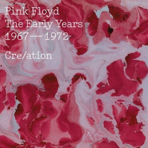 Pink Floyd - The Early Years 1967-72 Cre/ation | 2CD | 2016 |...