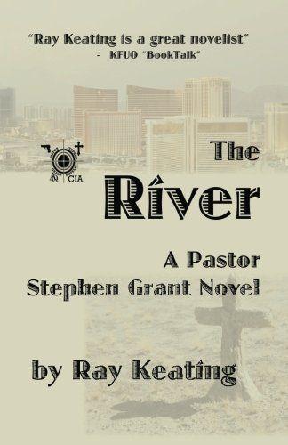 The River: A Pastor Stephen Grant Novel by Ray Keating http://www.amazon.com/dp/1499514174/ref=cm_sw_r_pi_dp_l-b0ub0X5XV7W