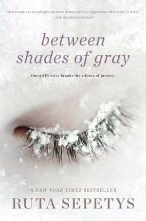 Between Shades of Gray- Historical Fiction. Amazing story of Lithuanian girl imprisioned in Soviet labor camp during WWII and long after.Worth Reading, Shades, Book Worth, Fifteen Years Old, Ruta Sepeti, Camps, Historical Fiction, Gray, Book Reviews