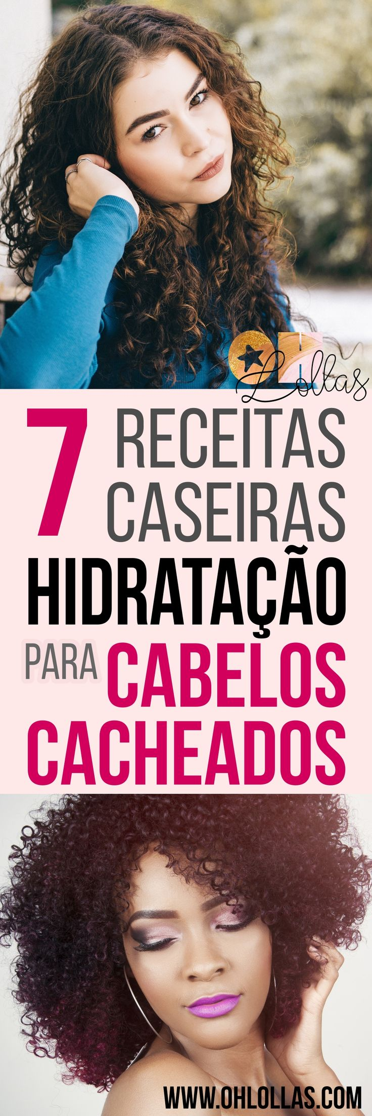 7 RECEITAS CASEIRAS DE HIDRATAÇÃO PARA CABELOS CACHEADOS - Hidratação para cabelos crespos, ondulados e cacheados naturais. Hidratação com mel, babosa, maizena, rícino, óleo de coco, glicerina e muito mais ingredientes baratos e excelentes para tratar os fios. Transição capilar, cronograma capilar caseiro, projeto rapunzel. @ohlollas www.ohlollas.com