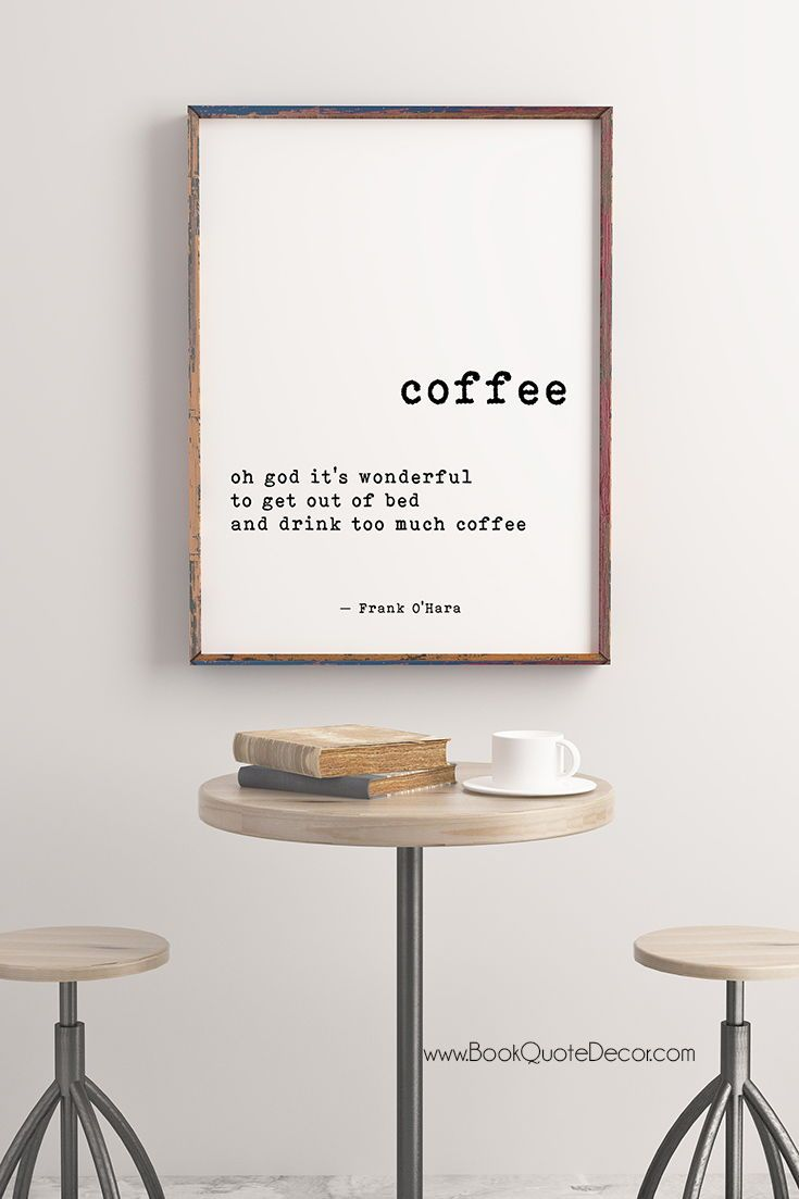 Coffee Quote Print Frank O Hara Oh god it s wonderful to