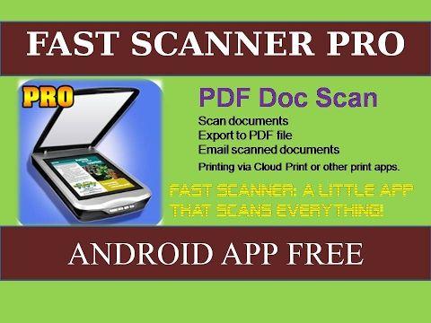 Fast Scanner App for Android Phone & Tablet एंड्रॉयड फोन और टैबलेट के लि...