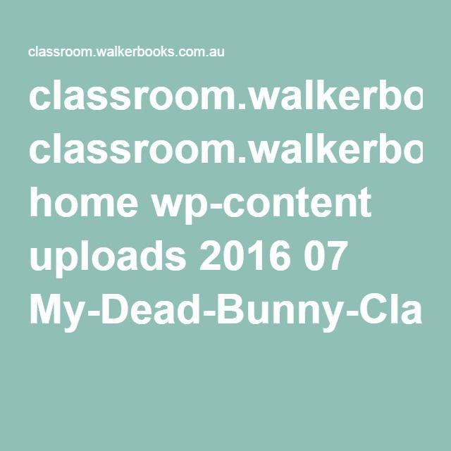 Teacher Notes My Dead Bunny