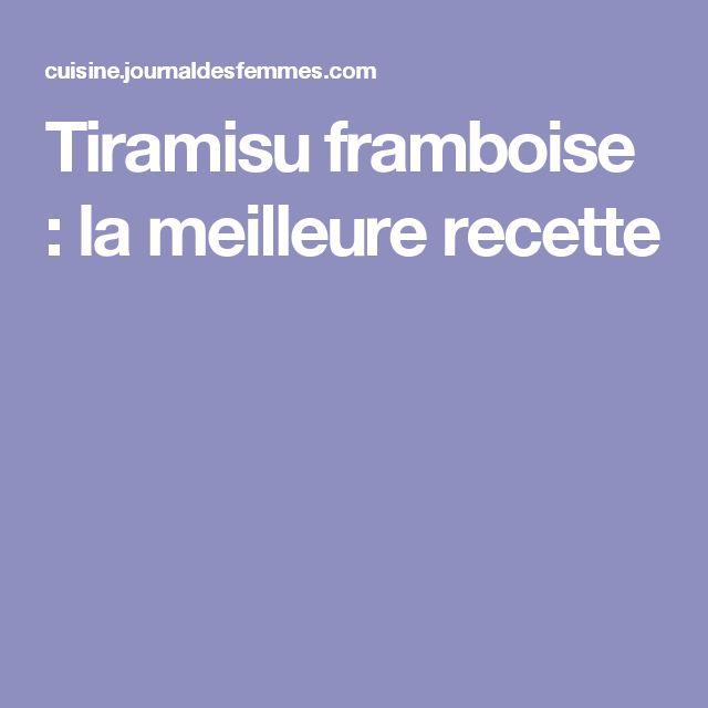 Tiramisu framboise : la meilleure recette