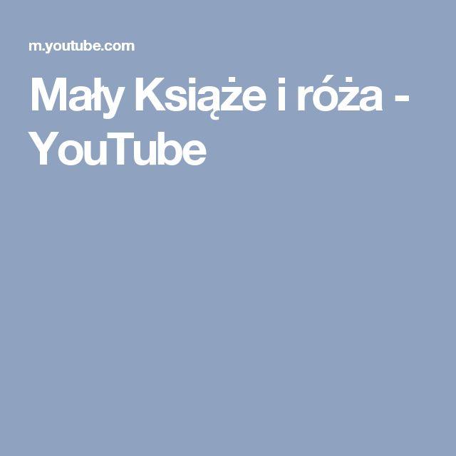Mały Książe i róża - YouTube