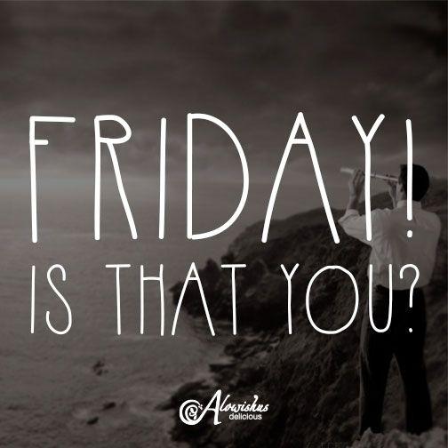 Oh hey Friday! #quote #TGIF #friday #weekend #goodtimes #alowishus #bundaberg #cafe