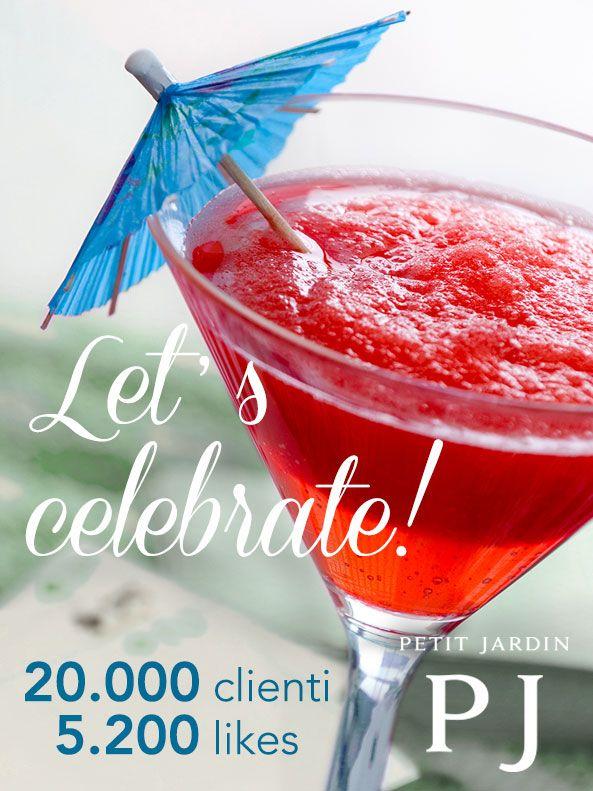 #Festeggiate assieme a noi! #Oggi per Petit Jardin è un #venerdì di #successi, che vogliamo #condividere con tutti voi.  #Ringraziamo di #cuore i nostri 20.000 affezionatissimi clienti ed i 5.200 #followers che #seguono la nostra pagina #Facebook! Un #brindisi a voi, alla vostra #pelle e alla vostra #bellezza, che Petit Jardin continuerà a #curare con #passione ed #entusiasmo.