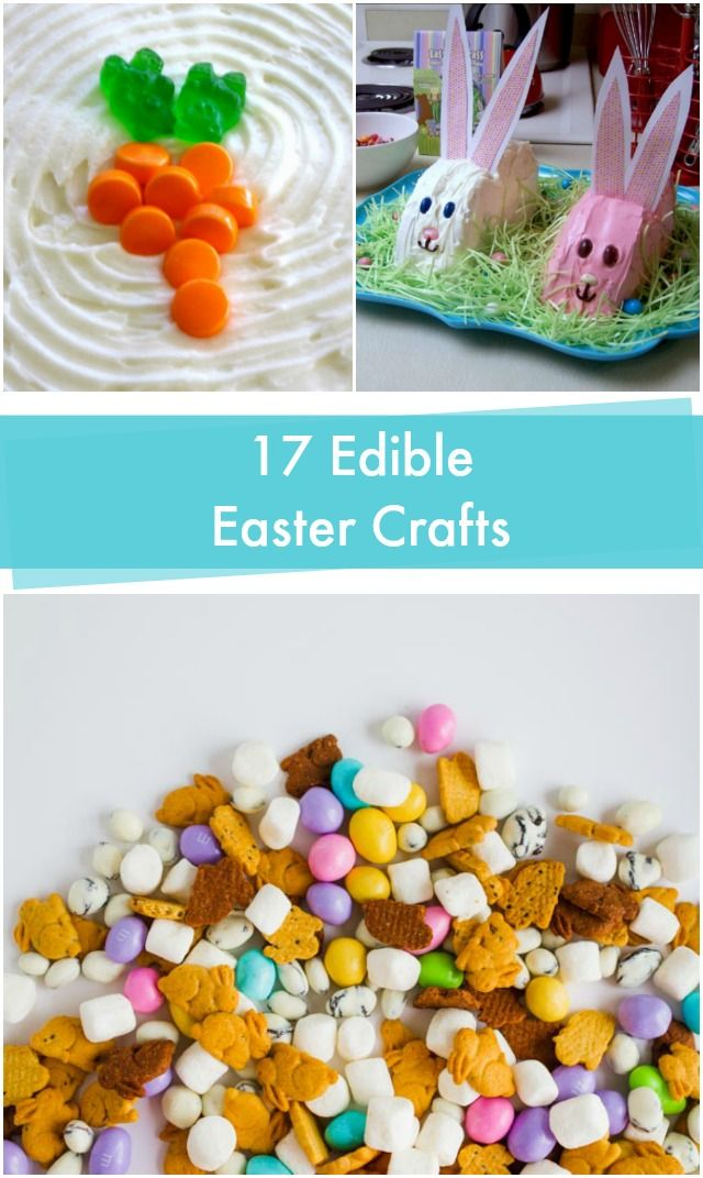 17 Edible Easter Crafts for kids and adults