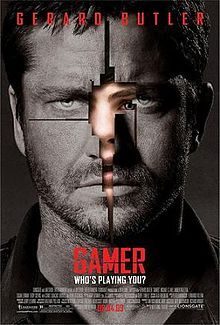 Gamer is a 2009 American science fiction action film written and directed by Mark Neveldine and Brian Taylor.[3] The film stars Gerard Butler as a participant in an online game in which participants can control human beings as players, and Logan Lerman as the player who controls him. Gamer was released in North America on September 4, 2009, and the United Kingdom on September 16, 2009.