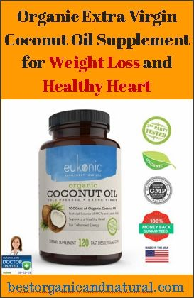 Do you have an issue with your cholesterol level and physical figure? Do you want to feel more energetic? If so, you may want to try out this organic supplement for weight loss. It�s also very good for...continue reading by clicking here --> http://bestorganicandnatural.com/health-fitness/weight-loss/organic-extra-virgin-coconut-oil-supplement-for-weight-loss-and-healthy-heart/
