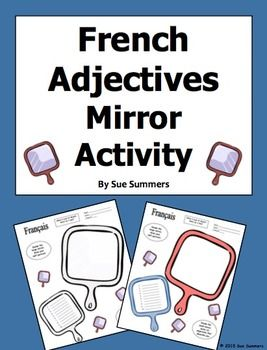 French Adjectives Mirror Sketch Activity by Sue Summers - Students sketch their self-portraits in one mirror and write descriptive adjectives about themselves in the other. fsl