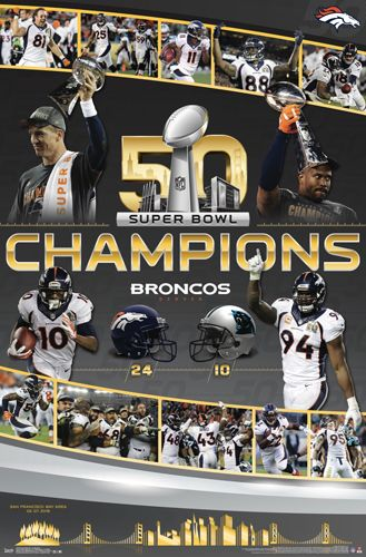 Denver Broncos Super Bowl 50 CELEBRATION Commemorative Championship Poster