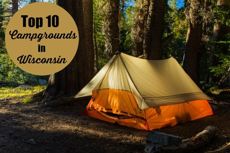 Going camping this summer? You'll want to check out our list of top ten campgrounds in Wisconsin before you make your plans!