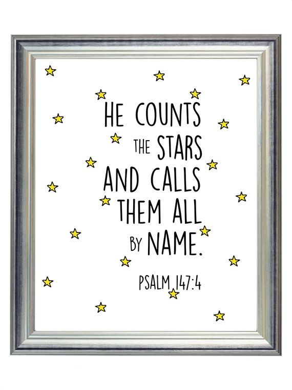 Psalm 147:4 Star Outer Space Nursery Digital Print Art, Simple Modern Baby Kid Wall Art Decor, Digital Typography | $5.00 | 8x10 from StopGrowingUp