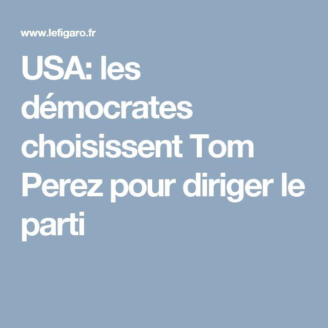 USA: les démocrates choisissent Tom Perez pour diriger le parti