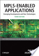 MPLS - enabled applications :emerging developments and new technologies /Ina Minei, Julian Lucek. Chichester :John Wiley & Sons,2011. ISBN:978-0-470-66545-9