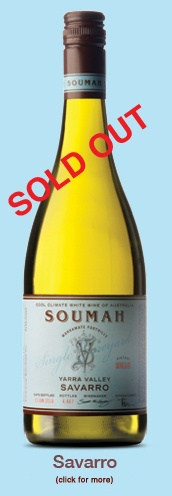 Soumah Wines of Yarra Valley (Savarro)