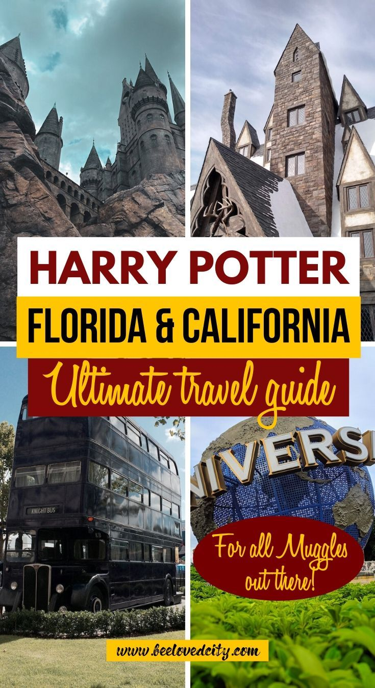 Harry Potter In Florida California Ultimate Travel Guide To The Wizarding World Of Harry Potter In 2020 Fun Family Trips North American Travel Travel