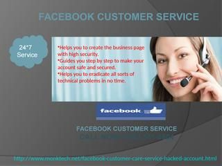 If you are getting irritated from the continuously arising technical hurdles then you are suggested to put your telephone to the best use for an outrageous Facebook customer service. Once you are ready to use the free phone service, and then dial the number 1-850-361-8504 so as to get in touch with the proficient specialists who are capable enough to provide you the one-stop resolution for your issues. http://www.monktech.net/facebook-customer-care-service-hacked-account.html