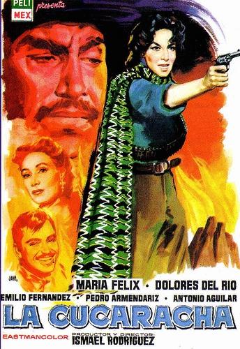 "Poster of ""La cucaracha"" with Dolores del Rio & Maria Felix by FORGET ME NOT!!!, via Flickr"