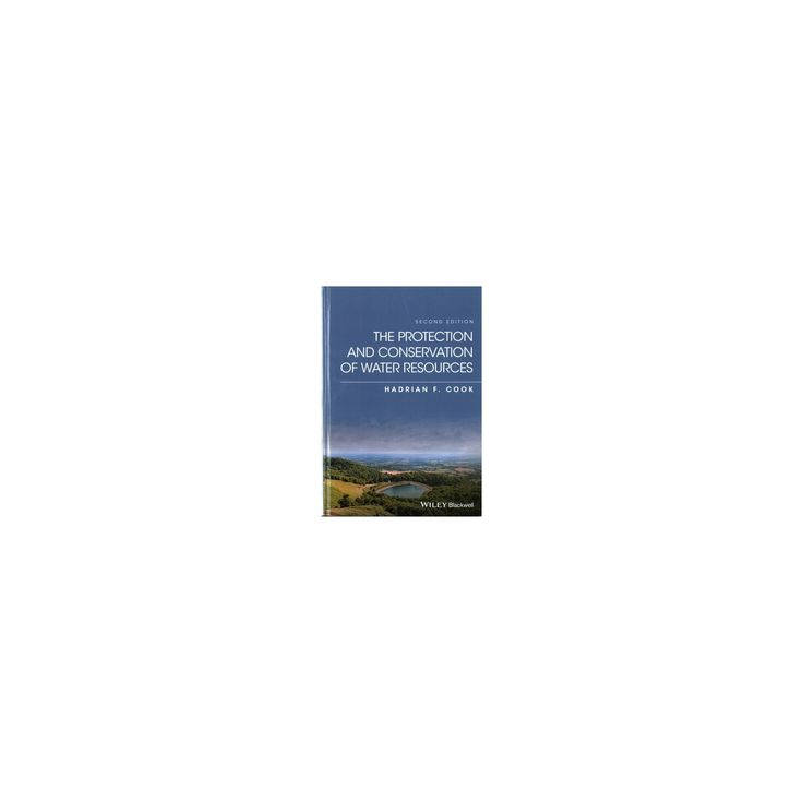 Protection and Conservation of Water Resources (Hardcover) (Hadrian H. Cook)