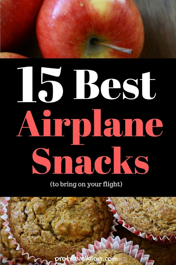 Bring your own snacks on an airplane! Because, pretzels get boring. Here are 15 tasty airplane snack ideas.