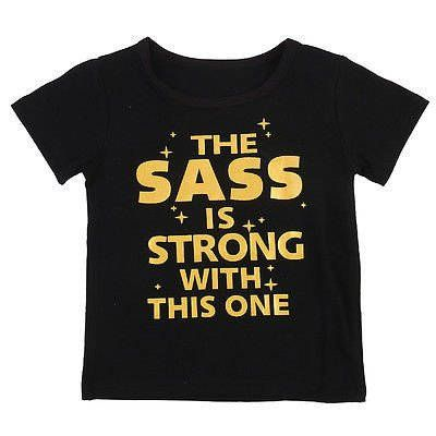 The Sass is Strong Printed Tee