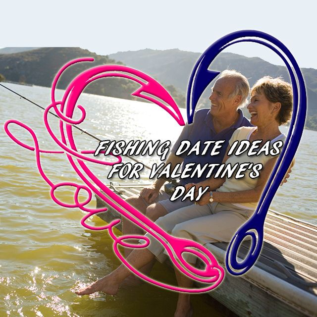 Follow the link for 3 clever #fishingdate ideas for #ValentinesDay.   #Fishing #Accommodation #Love #DeepSea