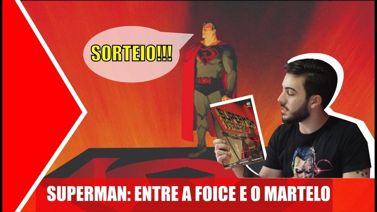 SUPERMAN: ENTRE A FOICE E O MARTELO - SORTEIO E BREVE ANÁLISE | CineGamers