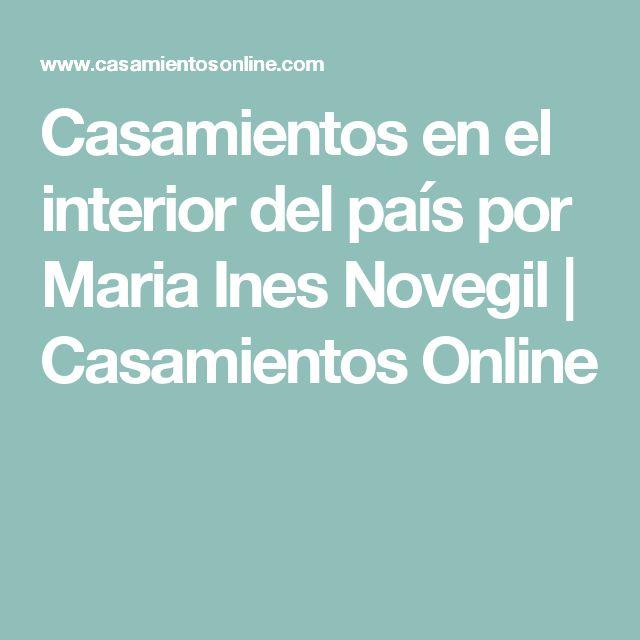 Casamientos en el interior del país por Maria Ines Novegil | Casamientos Online