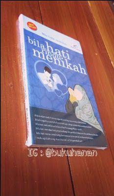 Buku : Bila Hati Rindu Menikah Penulis : Mas Udik Abdullah.   Karya yang sangat diminati oleh penggemar buku di tanah air dan bahkan di negeri jiran Malaysia.   More info : www.tokobukuhanan.com  atau   instagram..com/bukuhanan