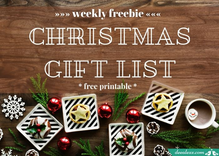 Weekly freebie: Christmas printable gift list . deealexx studio