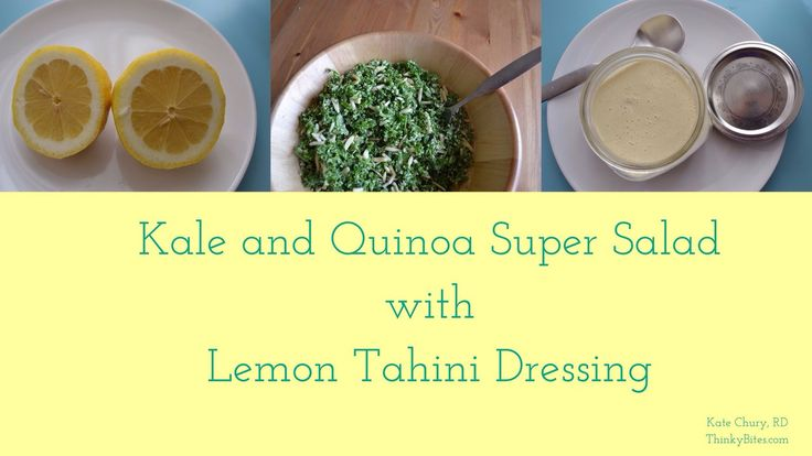 Kale and Quinoa Super Salad with Lemon Tahini Dressing — ThinkyBites