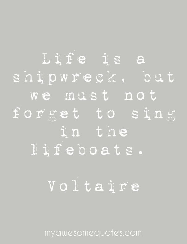 www.myawesomequotes.com - Voltaire Quote About Life - Awesome Quotes For Everyone