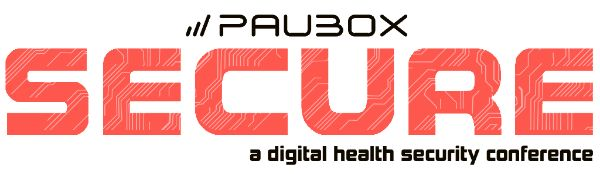 Save The Date: Paubox SECURE  a digital health security conference