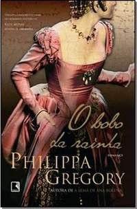 O bobo da rainha <3 Philippa Gregory    Sobre os filhos do Henrique VIII com foco na rainha Mary.