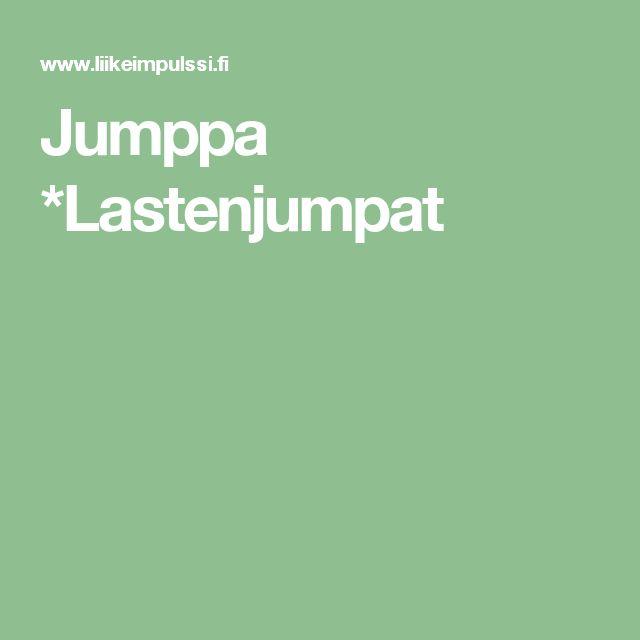 Jumppa *Lastenjumpat