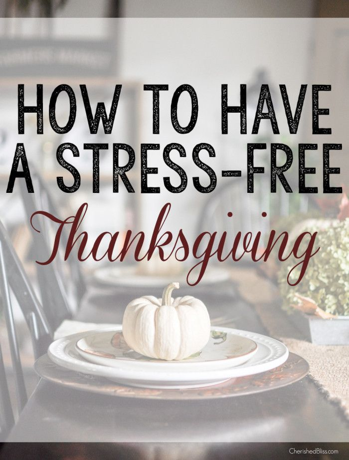 How to Have a Stress Free Thanksgiving. ad ouramericankitchen