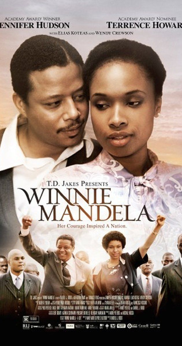 Directed by Darrell Roodt.  With Jennifer Hudson, Terrence Howard, Elias Koteas, Wendy Crewson. A drama that chronicles the life of Winnie Mandela from her childhood through her marriage and her husband's incarceration.