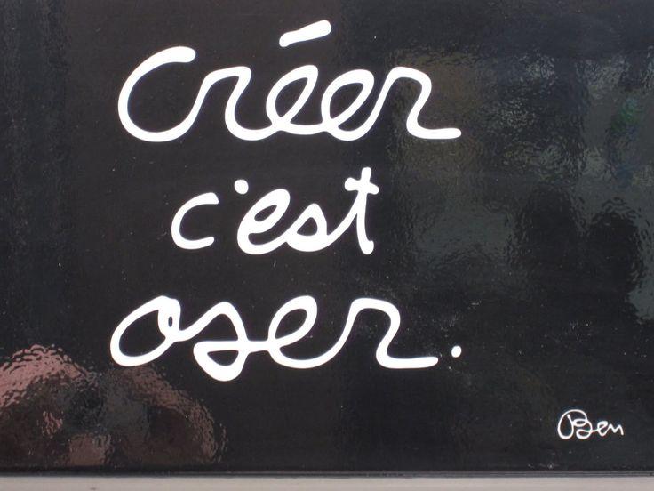 creer-cest-oser-ben-www.jesuislinsolente.com