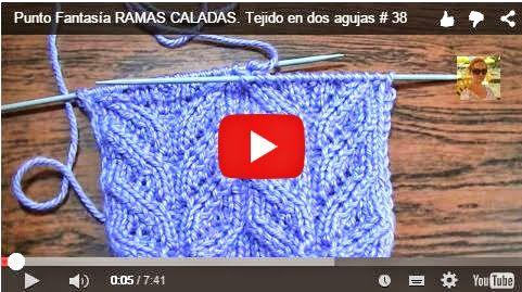 CURSO TEJIDO DOS AGUJAS: Punto fantasía ramas caladas | Crochet y dos agujas