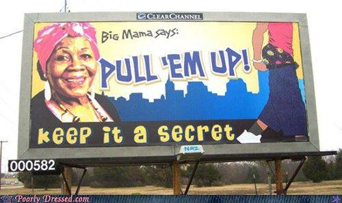 Poorly Dressed: You Tell 'Em, Big Mama