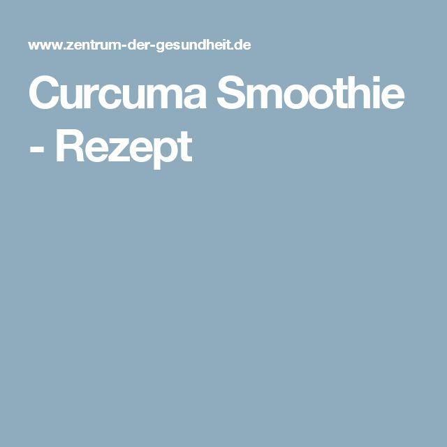 Curcuma Smoothie - Rezept